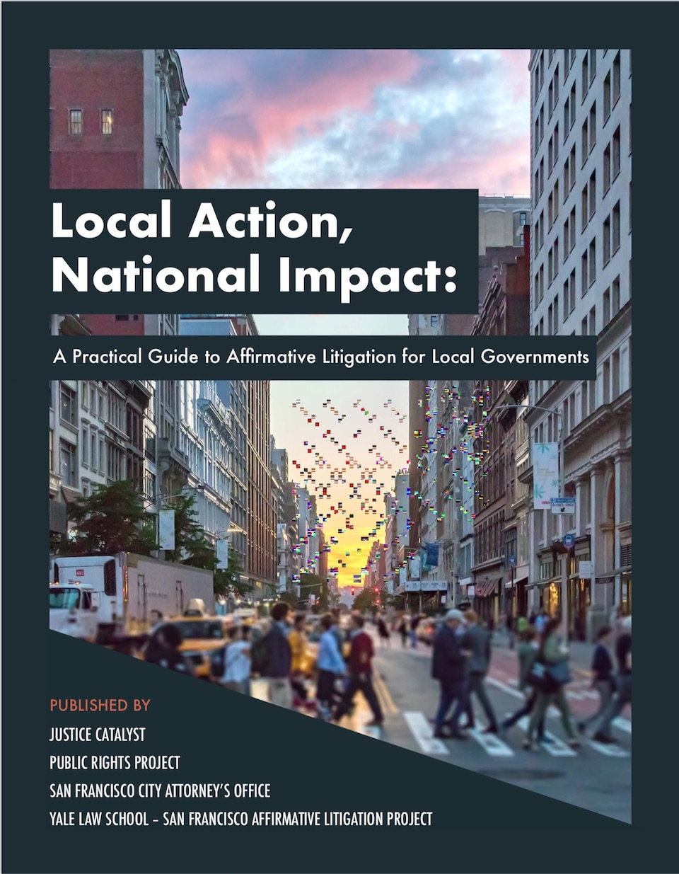 Local Action, National Impact: A Practical Guide to Affirmative Litigation for Local Governments