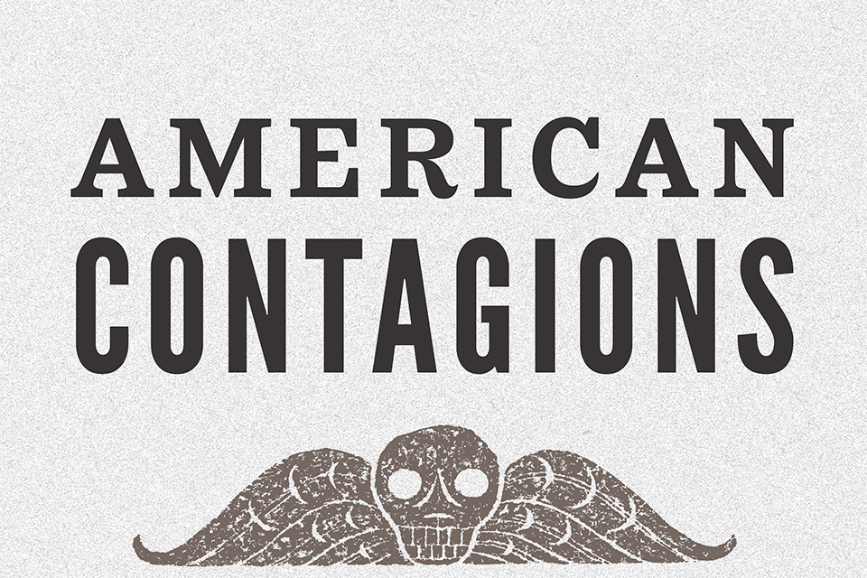 American Contagions
